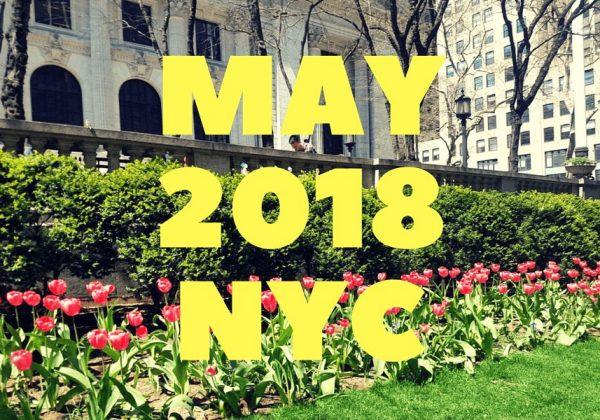 מאי 2018 בניו יורק | המלצות לגדולים וקטנים