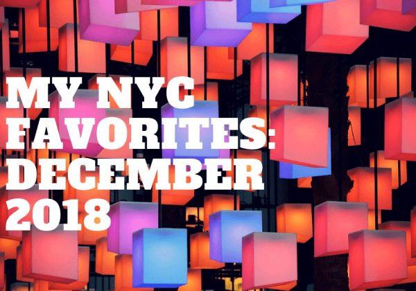 דצמבר 2018 בניו יורק סיטי | המומלצים של ׳באמאשלי׳